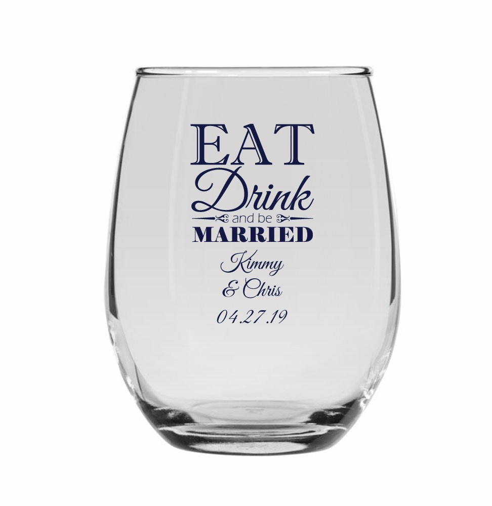 2bb000698a9 Eat Drink and be Married Personalized Stemless Wine Glass (9 oz or 15 oz)