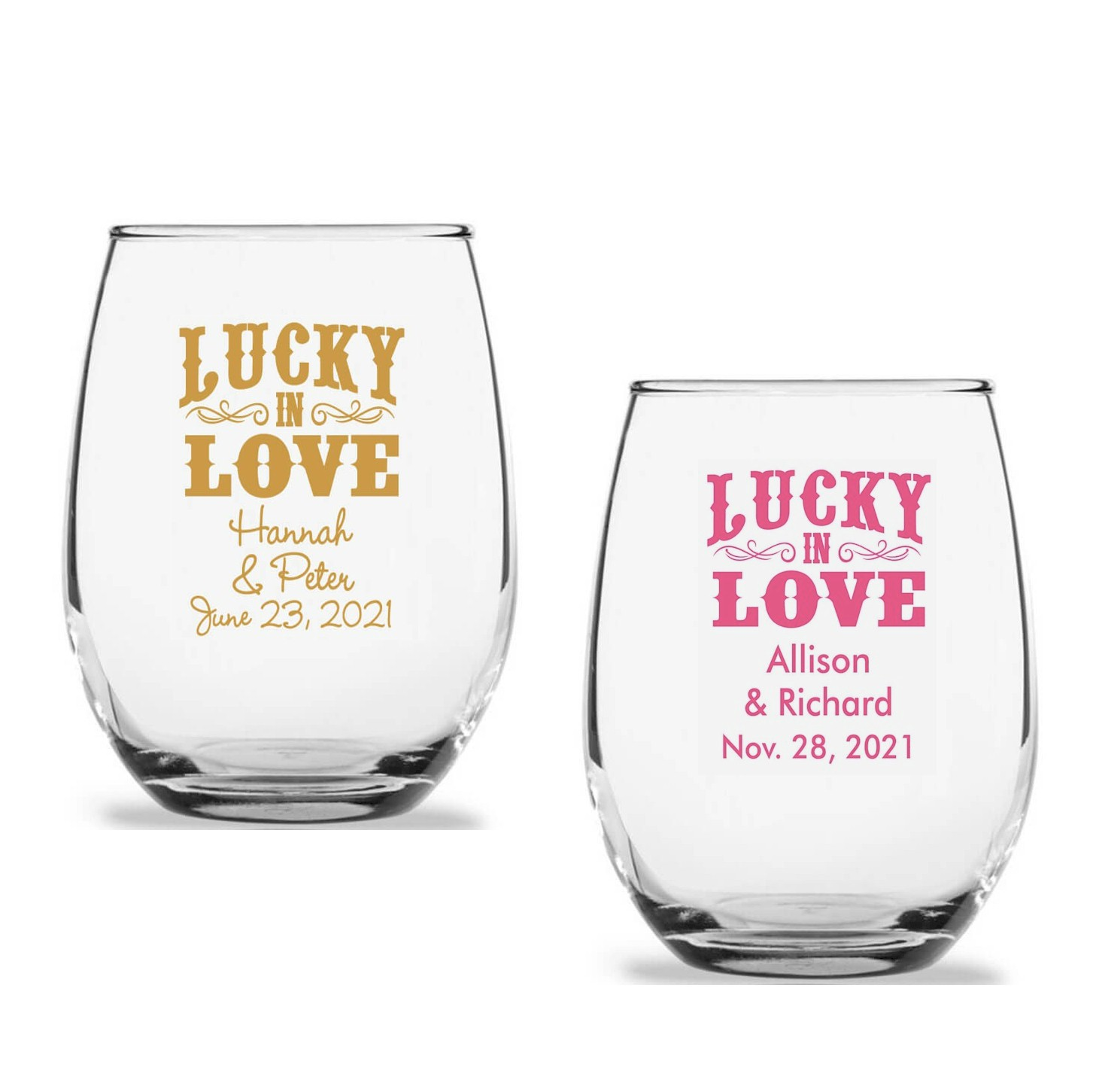 Lucky In Love Personalized Stemless Wine Glass 9 Oz Or 15 Oz