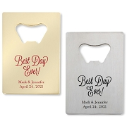 Best Day Ever Credit Card Bottle Opener