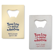 True Love Is The Greatest Adventure Bottle Openers - Credit Card Design