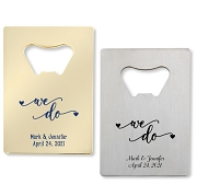 We Do Personalized Credit Card Bottle Opener
