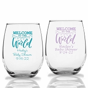 Welcome To The World Personalized Stemless Wine Glasses (9 oz or 15 oz)