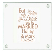 Eat Drink And Be Married Personalized Wedding Coasters