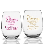 Cheers A Final Toast To Single Life Stemless Wine Glass (9 oz or 15 oz)