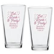 Eat Drink And Party Personalized Pint Glass (16 oz)