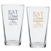 Eat Drink and Be Married Personalized Pint Glass (16 oz)