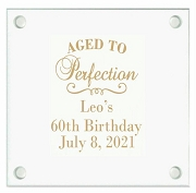 Aged To Perfection Personalized Glass Coaster