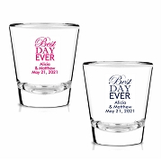 Best Day Ever Personalized Shot Glasses (1.75 oz)