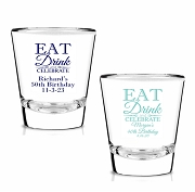 Eat Drink & Celebrate Personalized Shot Glasses (1.75 oz)