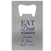 Personalized Credit Card Bottle Opener - Eat Drink and Be Married