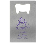 Credit Card Bottle Opener - A Love Story