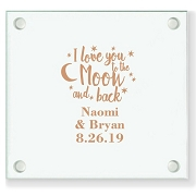I Love You To The Moon And Back Personalized Wedding Coasters
