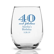 40 and Fabulous Personalized 9 oz Stemless Wine Glass