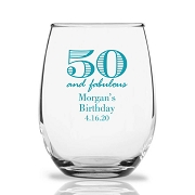 50 and Fabulous Personalized 9 oz Stemless Wine Glass