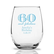 60 and Fabulous Personalized 9 oz Stemless Wine Glass