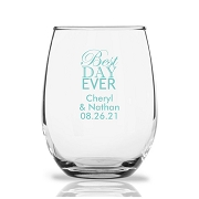 Best Day Ever Personalized Stemless Wine Glass (9 oz or 15 oz)