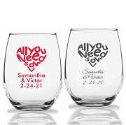 All You Need Is Love Personalized Stemless Wine Glasses (9 oz or 15 oz)