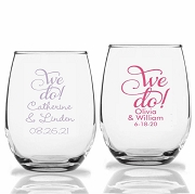 We DO Personalized Stemless Wine Glasses (9 oz or 15 oz)