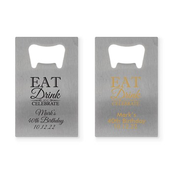 Personalized Credit Card Bottle Opener - Eat Drink and Celebrate