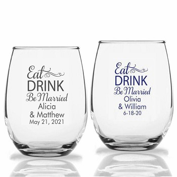 Stemless Wedding Wine Glasses Eat Drink Be Married  (9 oz or 15 oz)