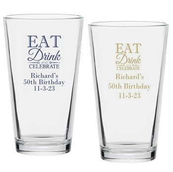 Eat Drink Celebrate Personalized 16 oz Pint Glass