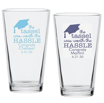 The Tassel Was Worth the Hassle Personalized Pint Glass (16 oz)