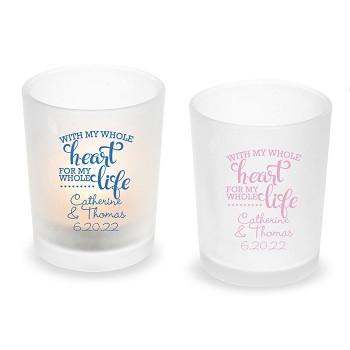 With My Whole Heart For My Whole Life Personalized Frosted Glass Votive