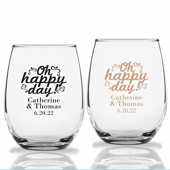 Oh Happy Day Personalized Stemless Wine Glasses (9 oz or 15 oz)